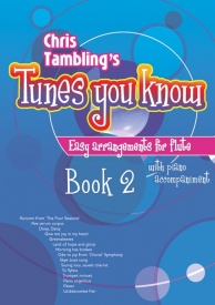 Chris Tambling's Tunes You Know for Flute - Book 2 published by Mayhew
