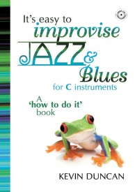 It's Easy To Improvise Jazz & Blues - C Instruments published by Mayhew