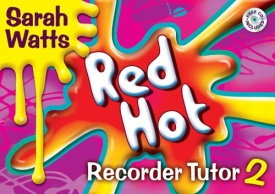 Red Hot Recorder Tutor 2 Pupil Book & CD published by Mayhew
