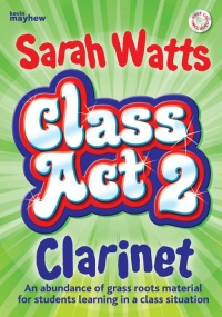 Class Act 2 Clarinet - Pupil Book published by Mayhew
