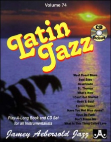 Aebersold 74 Latin Jazz Book & CD for All Instruments