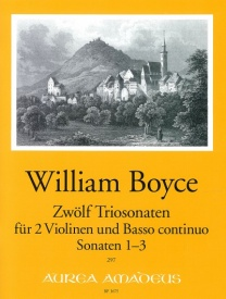 Boyce: 12 Trio Sonatas Volume 1 published by Amadeus