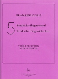 Bruggen: 5 Studies for Fingercontrol for Treble Recorder published by Broekmans
