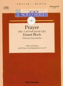 Bloch: Prayer from Jewish Life for Cello Book & CD published by Carl Fischer