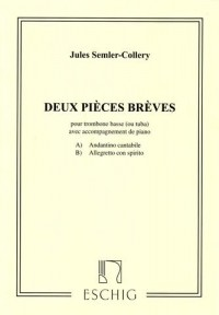 Semler-Collery: 2 Pièces Brèves for Tuba or Bass Trombone published by Eschig