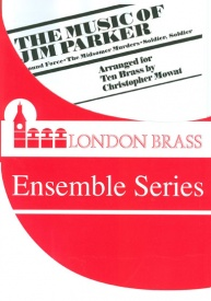 The Music of Jim Parker for 10 brass players published by Brasswind