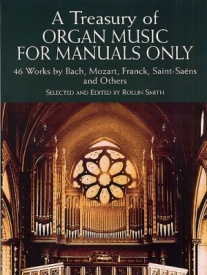 A Treasury Of Organ Music For Manuals Only published by Dover