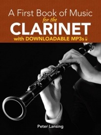 A First Book Of Music For The Clarinet Book & Downloadable MP3s published by Dover