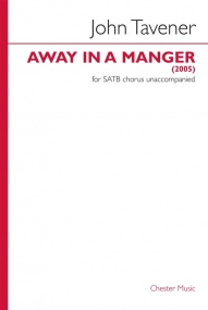 Away In A Manger SATB by Tavener published by Chester