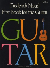 Noad: First Book for the Guitar - Part 2 published by Schirmer