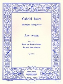 Ave Verum 2 Female Voices (Tenor/Baritone) and Organ by Faure published by Leduc