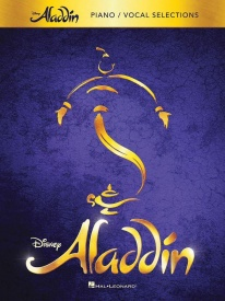 Aladdin Broadway Musical Vocal Selections published by Hal Leonard
