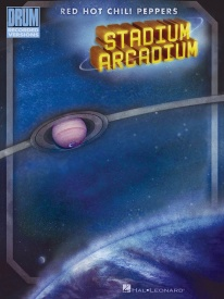 Red Hot Chili Peppers: Stadium Arcadium (Drum Recorded Versions) published by Hal Leonard