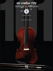 101 Violin Tips: Stuff All The Pros Know And Use Book & CD published by Hal Leonard