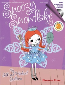 Snoozy Snowflake Book & CD by Gallina published by Shawnee Press