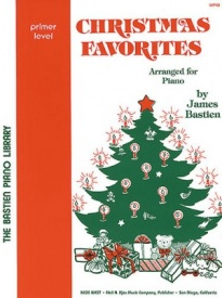 Bastien Christmas Favorites Primer Level for Piano published by KJOS