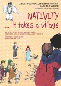 Nativity... It Takes A Village by Wilson (Music Book) published by Redhead
