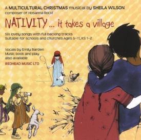 Nativity... It Takes A Village by Wilson (CD) published by Redhead