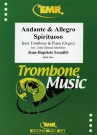 Andante & Allegro Spiritoso for Bass Trombone by Senaillé published by Marc Reift