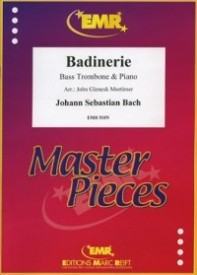 Bach: Badinerie from the Orchestral Suite BWV1067 for Bass Trombone published by EMR