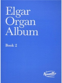 Elgar Organ Album Book 2 published by Novello