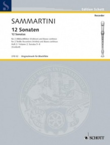 Sammartini: 12 Sonatas Volume 2 for Treble Recorder published by Schott