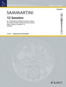 Sammartini: 12 Sonatas Volume 3 for Treble Recorder published by Schott