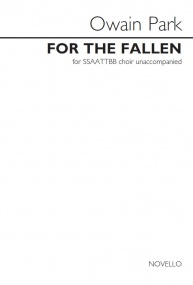 For the Fallen SSAATTBB by Park published by Novello
