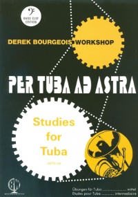 Bourgeois: Per Tuba Ad Astra For Tuba (Bass Clef) published by Brasswind