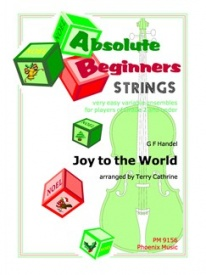 Absolute Beginners Strings : Joy to the World for Flexible String Ensemble published by Phoenix