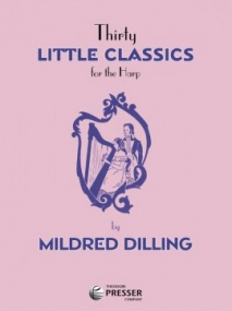 Dilling: 30 Little Classics for Harp published by Presser