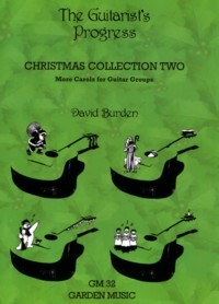 The Guitarist's Progress (Christmas Collection 2) published by Garden Music