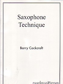 Cockcroft: Saxophone Technique published by Reed Music