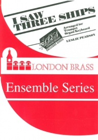 I Saw Three Ships for Trumpet & Organ/Keyboard published by Brasswind