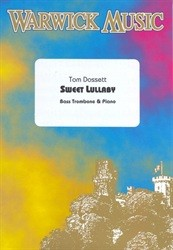Sweet Lullaby for Bass Trombone by Dossett published by Warwick
