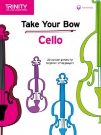 Trinity College London: Take Your Bow for Cello