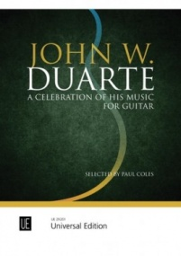 John W. Duarte – A Celebration of His Music for guitar published by Universal