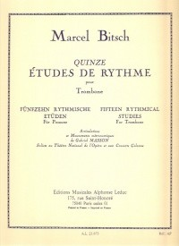 Bitsch: 15 Rhythmical Studies for Trombone published by Leduc