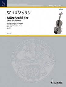 Schumann: Marchenbilder (Fairy Tale Pictures) for Viola published by Schott