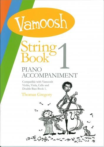 Vamoosh String Book 1 Piano Accompaniments published by Vamoosh Music
