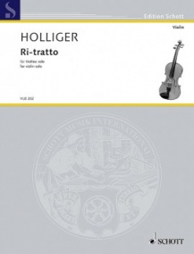 Holliger: Ri-tratto for Violin Solo published by Schott