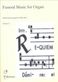 Funeral Music for Organ Volume 2 published by Willemsen