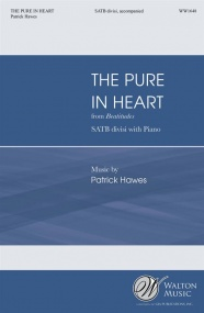 Hawes: The Pure In Heart SATB published by Walton