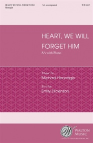 Hennagin: Heart, We Will Forget Him SA published by Walton