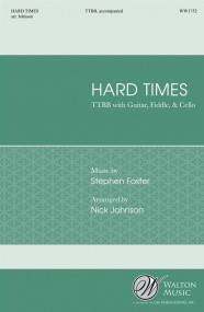 Foster: Hard Times TTBB published by Walton
